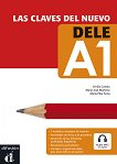Las claves del nuevo DELE - ниво A1: Учебно помагало по испански език + аудиоматериали -