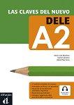 Las claves del nuevo DELE - ниво A2: Учебно помагало по испански език + аудиоматериали -