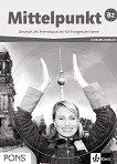 Mittelpunkt: Учебна система по немски език : Ниво B2: Книга за учителя - Monika Lanz, Angelika Lundquist-Mog -