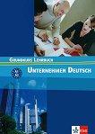 Unternehmen Deutsch: Учебна система по немски език : Ниво А1 - А2: Учебник - Norbert Becker, Jörg Braunert, Wolfram Schlenker -