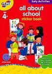 Galt: Всичко за училище - образователна книжка със стикери : All about school - sticker book -