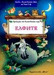 Приказки от вълшебната гора: Елфите - Питър Олейноне -