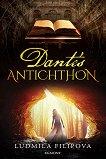 Dante's Antichthon - Ludmila Filipova -