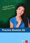 Practice Booklet B2 - Дара Цветкова, Десислава Зарева - помагало