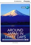 Cambridge Discovery Education Interactive Readers - Level A1+: Around Japan in Three Days -