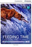 Cambridge Discovery Education Interactive Readers - Level A1+: Feeding Time. The Feeding Habits of Animals - Theo Walker - сборник