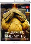 Cambridge Discovery Education Interactive Readers - Level A2+: Mummies and Myths - Kathryn O'Dell -