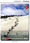 Cambridge Discovery Education Interactive Readers - Level A2+: Survival Guide. Lost in the Mountains - Kathryn O'Dell -