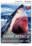 Cambridge Discovery Education Interactive Readers - Level A2+: Shark Attack - Kathryn O'Dell -