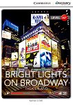 Cambridge Discovery Education Interactive Readers - Level A2+: Bright Lights on Broadway. Theaterland - Kathryn O'Dell -