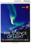 Cambridge Discovery Education Interactive Readers - Level A2+: The Science of Light - Kathryn O'Dell -