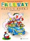Freeway pupil's book 1: ������� �� ��������� ���� �� 2. ���� - �������� ��������, ������ ��������� -