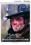 Cambridge Discovery Education Interactive Readers - Level A1: Saved! Heroes in Everyday Life - Simon Beaver -