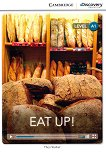 Cambridge Discovery Education Interactive Readers - Level A1: Eat Up! - Theo Walker -