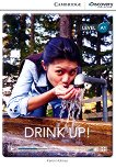 Cambridge Discovery Education Interactive Readers - Level A1: Drink Up! - Karen Holmes - сборник