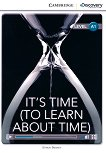 Cambridge Discovery Education Interactive Readers -  Level A1: It's Time (To Learn About Time) - Simon Beaver - учебна тетрадка