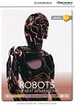 Cambridge Discovery Education Interactive Readers - Level B2+: Robots. The Next Generation? - Caroline Shackleton, Nathan Paul Turner - книга