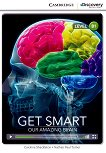 Cambridge Discovery Education Interactive Readers - Level B1: Get Smart. Our Amazing Brain - Caroline Shackleton, Nathan Paul Turner -
