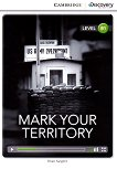 Cambridge Discovery Education Interactive Readers - Level B1: Mark Your Territory - Brian Sargent -