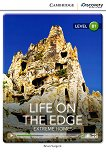 Cambridge Discovery Education Interactive Readers - Level B1: Life on the Edge. Extreme Homes - Brian Sargent -