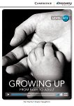 Cambridge Discovery Education Interactive Readers - Level A1+: Growing Up. From Baby to Adult - Nic Harris, Diane Naughton -