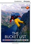 Cambridge Discovery Education Interactive Readers - Level B2: The Bucket List -