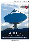 Cambridge Discovery Education Interactive Readers - Level A2: Aliens. Is Anybody Out There? - Genevieve Kocienda - книга