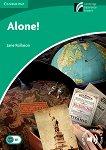 Cambridge Experience Readers - Ниво 3: Lower/Intermediate Alone -