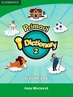 Primary i-Dictionary: Учебна система по английски език - Ниво 2 : Учебна тетрадка + DVD ROM - Anna Wieczorek -