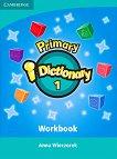 Primary i-Dictionary: Учебна система по английски език - Ниво 1 : Учебна тетрадка + DVD ROM - Anna Wieczorek -