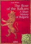 The rose of the Balkans - Иван Илчев -