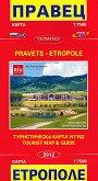 Карта на Правец и Етрополе: Туристическа карта и гид : Map of Pravets and Etropole: Tourist Map and Guide. - M 1:7500 -