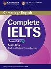 Complete IELTS: Учебна система по английски език : Bands 6.5 - 7.5 (C1): 2 CD с аудиозаписи за задачите от учебника - Guy Brook-Hart, Vanessa Jakeman -