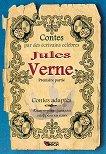 Contes par des ecrivains celebres: Jules Verne - Contes adaptes - Jules Verne -