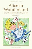 Alice in Wonderland and Through the Looking Glass - Lewis Carroll - книга