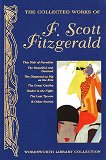 The Collected Works of F. Scott Fitzgerald - F. Scott Fitzgerald - �����