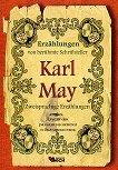 Erzahlungen von beruhmte Schriftsteller: Karl May - Zweisprachige Erzahlungen - Karl May -