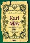 Erzahlungen von beruhmte Schriftsteller: Karl May - Adaptierte Erzahlungen - Karl May -