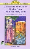 """Cinderella and Other Stories from """"The Blue Fairy Book"""" -"""