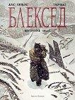 Блексед - книга 2: Арктическа нация - Хуан Диас Каналес, Хуанхо Гуарнидо -