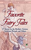 Favorite Fairy Tales: 27 Stories by the Brothers Grimm, Andersen, Perrault and Others - M. C. Waldrep - книга