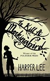 To Kill a Mockingbird - Harper Lee -
