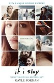 If I stay - Gayle Forman - книга