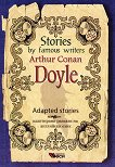 Stories by famous writers: Arthur Conan Doyle - Adapted stories - Arthur Conan Doyle - книга