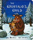 The Gruffalo's Child - Julia Donaldson, Axel Scheffler -