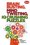 Brain busting, mind twisting, IQ crushing puzzles - Frank Coussement, Peter de Schepper -