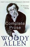 Complete Prose - Woody Allen -