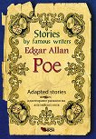 Stories by famous writers: Edgar Allan Poe - Adapted stories - Edgar Allan Poe - книга