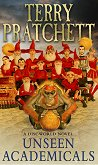 Wizards and Heroes: Unseen Academicals : A Discworld Novel - Terry Pratchett -