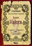 Cuentos por escritores famosos: Jaun Valera - Cuentos adaptados - Juаn Valera -